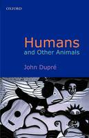 Humans and Other Animals (Paperback)