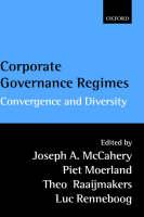 Corporate Governance Regimes: Convergence and Diversity (Hardback)