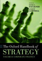 The Oxford Handbook of Strategy: Volume Two: Corporate Strategy - Oxford Handbooks (Hardback)