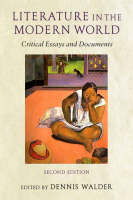 Literature in the Modern World: Critical Essays and Documents (Paperback)