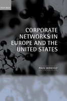 Corporate Networks in Europe and the United States (Hardback)