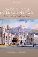 London in the Later Middle Ages: Government and People 1200-1500 (Hardback)