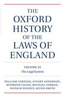 The Oxford History of the Laws of England, Volumes XI, XII, and XIII