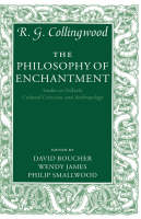 The Philosophy of Enchantment: Studies in Folktale, Cultural Criticism, and Anthropology (Hardback)