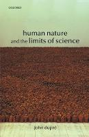 Human Nature and the Limits of Science (Paperback)