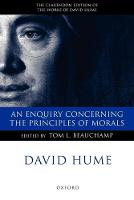 David Hume: An Enquiry concerning the Principles of Morals: A Critical Edition - Clarendon Hume Edition Series (Paperback)