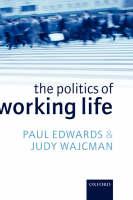 The Politics of Working Life (Hardback)