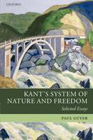 Kant's System of Nature and Freedom: Selected Essays (Hardback)
