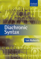Diachronic Syntax - Oxford Textbooks in Linguistics (Hardback)