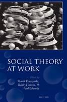 Social Theory at Work (Hardback)