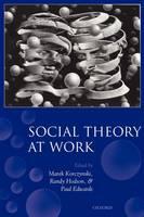Social Theory at Work (Paperback)