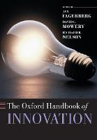 The Oxford Handbook of Innovation - Oxford Handbooks (Paperback)