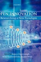 Open Innovation: Researching a New Paradigm (Hardback)