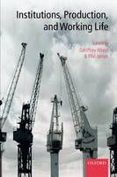 Institutions, Production, and Working Life (Paperback)