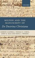 Milton and the Manuscript of De Doctrina Christiana (Hardback)