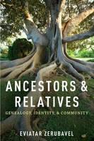 Ancestors and Relatives: Genealogy, Identity, and Community (Paperback)