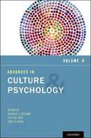 Advances in Culture and Psychology, Volume 4 - Advances in Culture and Psychology (Hardback)