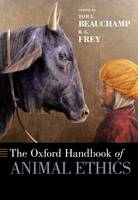 The Oxford Handbook of Animal Ethics - Oxford Handbooks (Paperback)