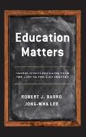 Education Matters: Global Schooling Gains from the 19th to the 21st Century (Hardback)