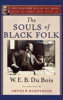 The Souls of Black Folk (The Oxford W. E. B. Du Bois) (Paperback)