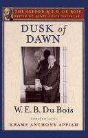 Dusk of Dawn (The Oxford W. E. B. Du Bois) (Paperback)