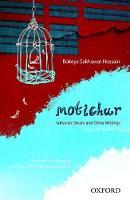 Motichur: Sultana's Dream and Other Writings of Rokeya Sakhawat Hossain (Paperback)