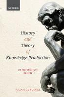 History and Theory of Knowledge Production: An Introductory Outline (Hardback)