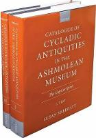 Catalogue of Cycladic Antiquities in the Ashmolean Museum