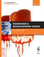 Transfusion and Transplantation Science