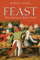 Feast: Why Humans Share Food (Paperback)