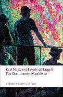 The Communist Manifesto - Oxford World's Classics (Paperback)