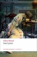 East Lynne - Oxford World's Classics (Paperback)