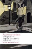 Strange Case of Dr Jekyll and Mr Hyde and Other Tales - Oxford World's Classics (Paperback)