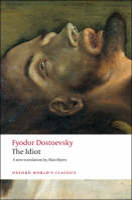 The Idiot - Oxford World's Classics (Paperback)