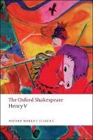 Henry V: The Oxford Shakespeare