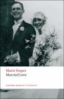 Married Love - Oxford World's Classics (Paperback)
