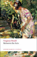 Between the Acts - Oxford World's Classics (Paperback)