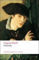 Orlando: A Biography - Oxford World's Classics (Paperback)