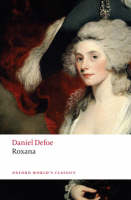 Roxana: The Fortunate Mistress - Oxford World's Classics (Paperback)