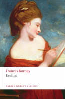 Evelina: Or the History of A Young Lady's Entrance into the World - Oxford World's Classics (Paperback)
