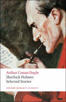 Sherlock Holmes: Selected Stories - Oxford World's Classics (Paperback)