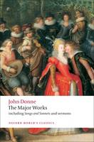 John Donne - The Major Works - Oxford World's Classics (Paperback)