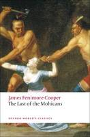 The Last of the Mohicans - Oxford World's Classics (Paperback)