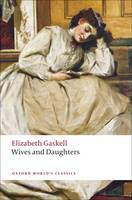 Wives and Daughters - Oxford World's Classics (Paperback)