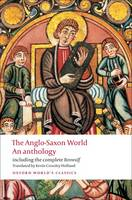 The Anglo-Saxon World: An Anthology - Oxford World's Classics (Paperback)