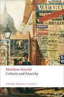 Culture and Anarchy - Oxford World's Classics (Paperback)