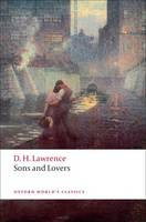 Sons and Lovers - Oxford World's Classics (Paperback)