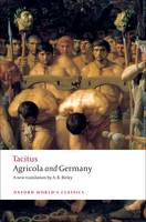 Agricola and Germany - Oxford World's Classics (Paperback)