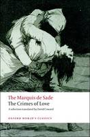 The Crimes of Love: Heroic and tragic Tales, Preceded by an Essay on Novels - Oxford World's Classics (Paperback)