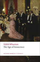 The Age of Innocence - Oxford World's Classics (Paperback)